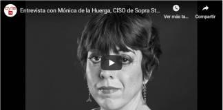 Entrevista con Mónica de la Huerga, CISO de Sopra Steria