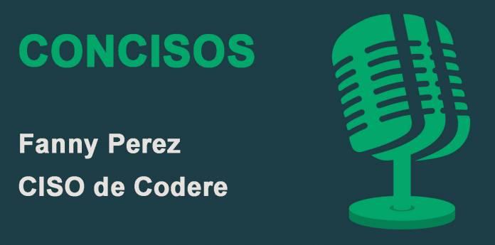 Podcast Ciberseguridad Fanny Perez CISO de Codere