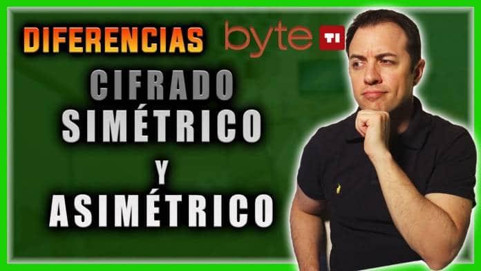 DIFERENCIAS CIFRADO SIMÉTRICO Y ASIMÉTRICO
