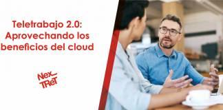 Teletrabajo 2.0 Aprovechando los beneficios del cloud